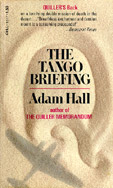 The Tango Briefing